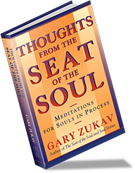 Thoughts from the Seat of the Soul Book