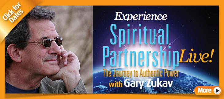 Experience Spiritual Partnership Live with Gary Zukav
