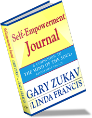 Self-Empowerment Journal book by Gary Zukav & Linda Francis