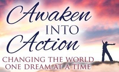 Awakening into Action