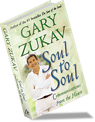 Soul to Soul book by Gary Zukav