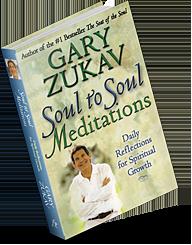 Soul to Soul Meditations book by Gary Zukav