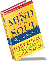The Mind of the Soul book by Gary Zukav & Linda Francis