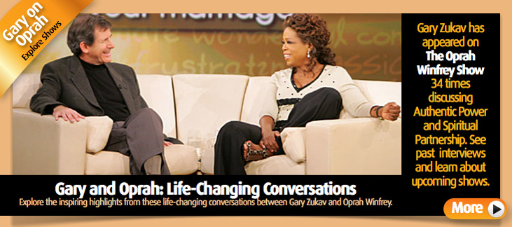 Oprah Winfrey and Gary Zukav