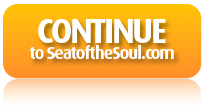 Continue to SeatoftheSoul.com