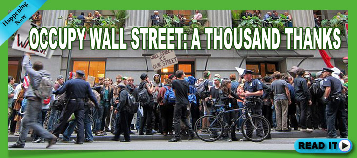 Read the new Occupy Wall Street - A Thousand Thanks blog by Gary Zukav